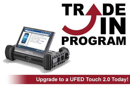 UFED Touch 2 0 - Trade In Program | Teel Technologies Canada